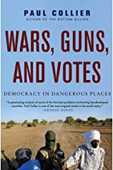 Wars, Guns, and Votes: Democracy in Dangerous Places Paperback