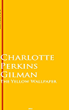 The Yellow Wallpaper: Bestsellers and famous Books