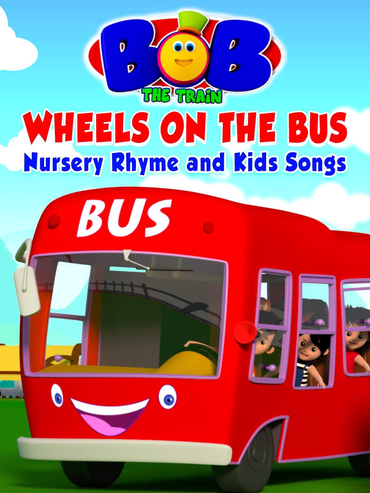 Bob The Train: Wheels on the Bus - Nursery Rhyme and Kids Songs