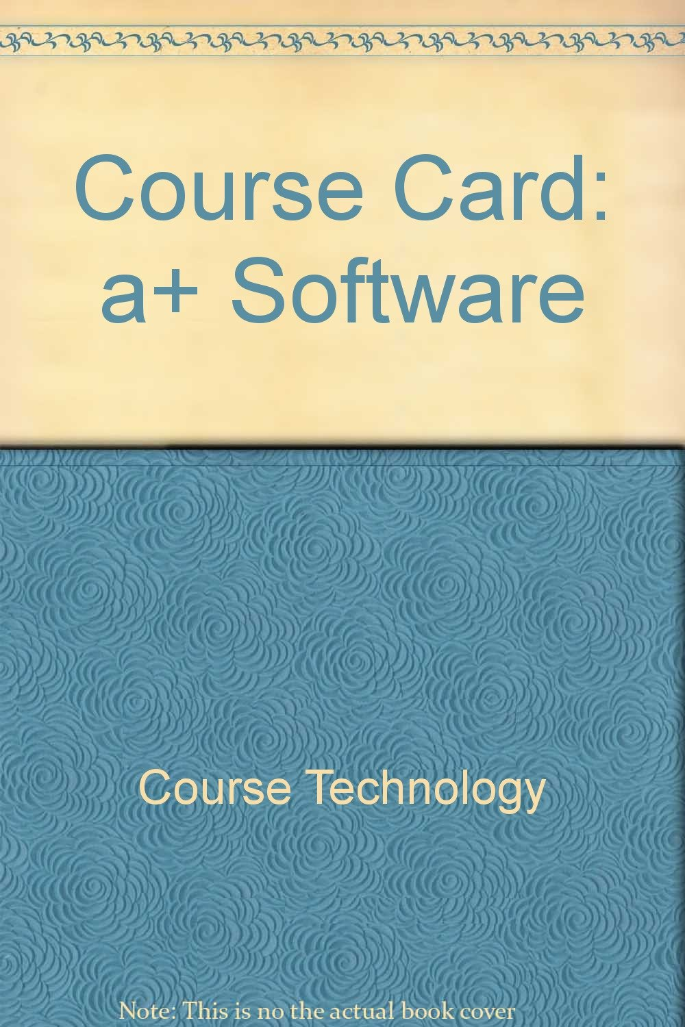 Course ILT: A+ Software CourseCard PDF