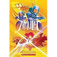 Amulet : N° 8 - La Supernova