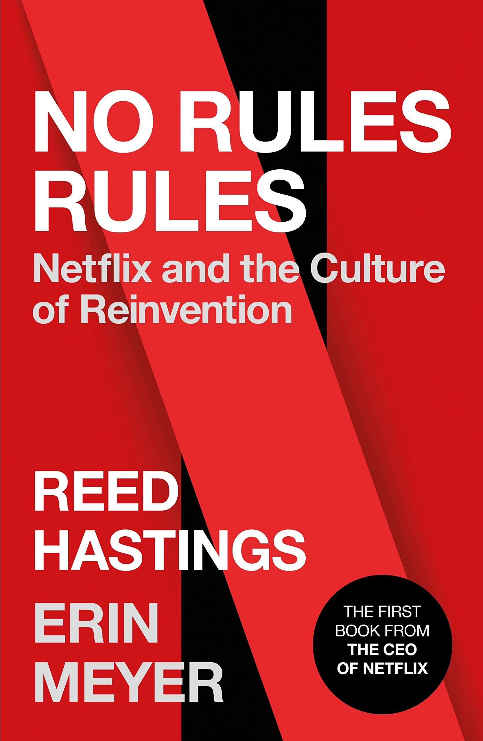 No Rules Rules: Netflix and the Culture of Reinvention: