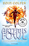 Artemis Fowl: L'incidente artico (Oscar bestsellers Vol. 1530) (Italian Edition)