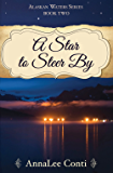 A Star To Steer By (Alaskan Waters Series Book 2)