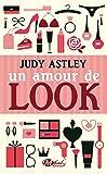 Un amour de look