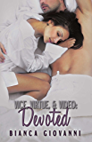Vice, Virtue & Video: Devoted (The Vice Series Book 4)
