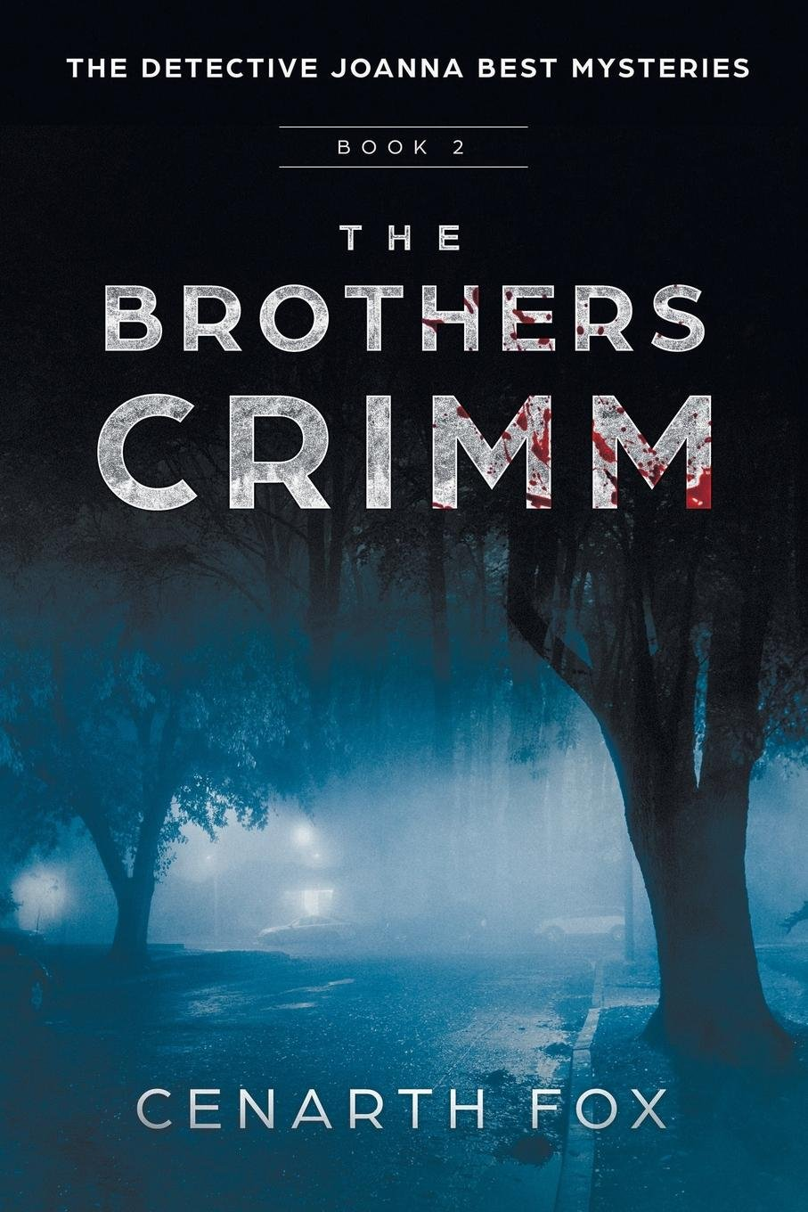 The Brothers Crimm: The Joanna Best Mysteries Book 2 (Detective Joanna Best Mysteries) ebook