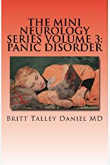 The Mini Neurology Series Volume 3: Panic Disorder