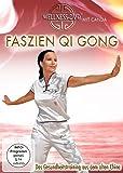 Faszien Qi Gong