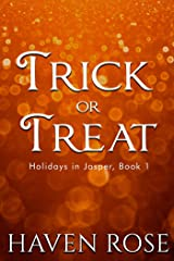 Trick or Treat (Holidays in Jasper Book 1) Kindle Edition