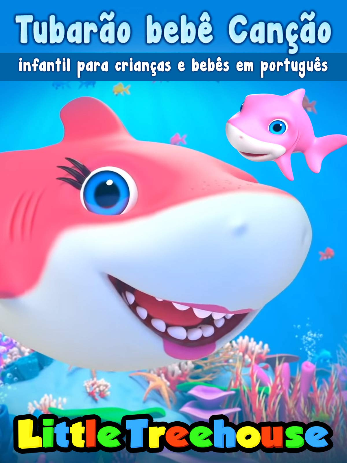 Baby Shark Children's Song for Children and Babies in Portuguese