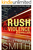 A Rush to Violence  (Fifth Avenue series Book 5) (English Edition)