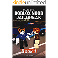 Diary of a Roblox Noob Jailbreak: Book 1