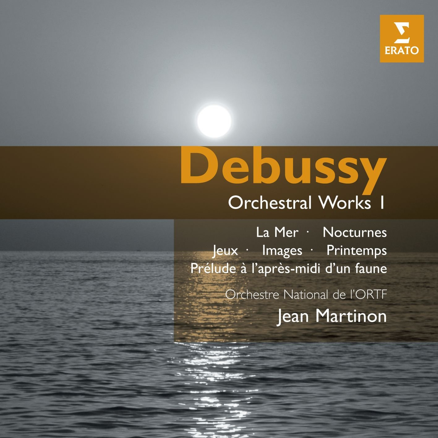 Debussy: Orchestral Works I by Warner Classics