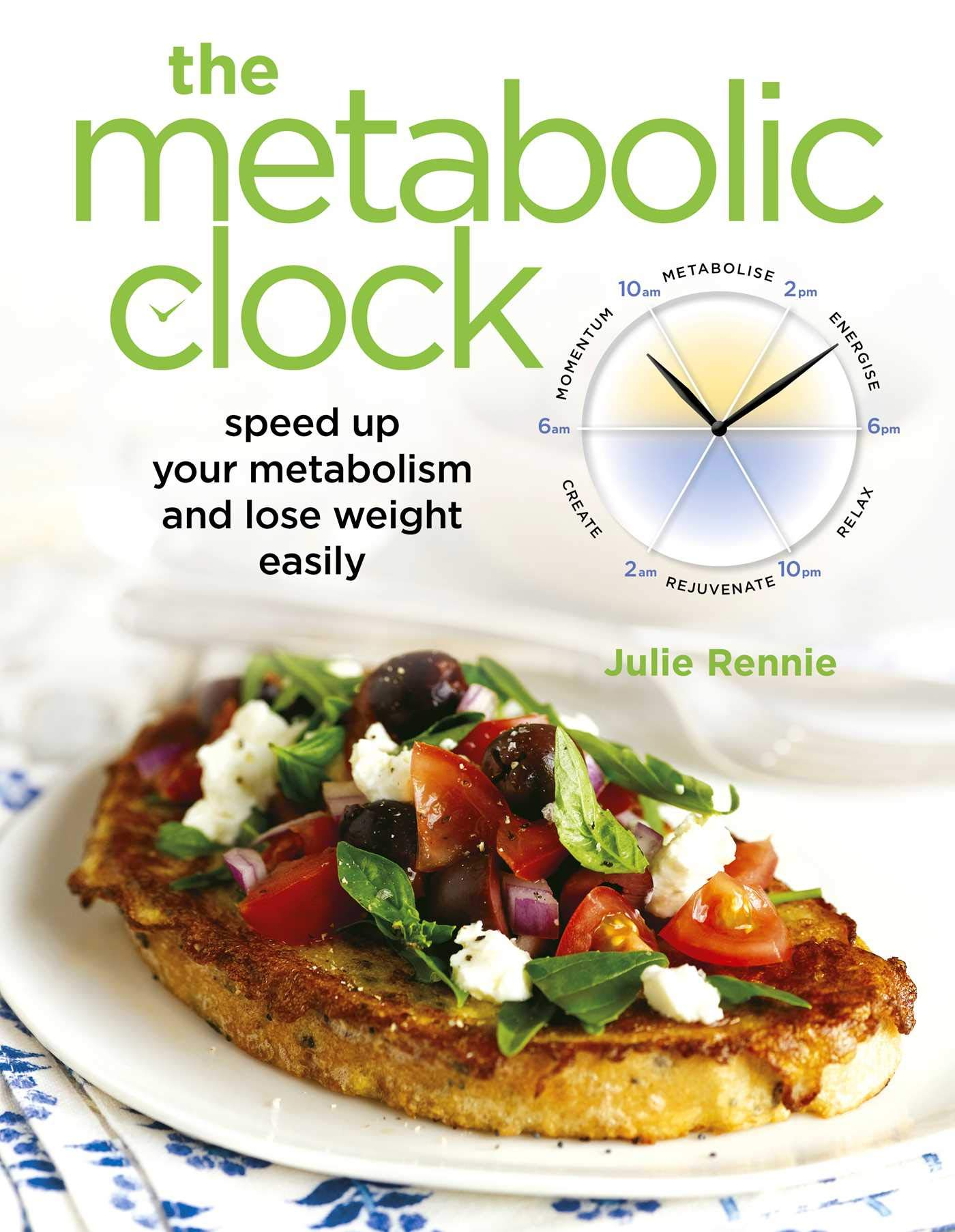 The Metabolic Clock: Speed up your metabolism and lose weight easily PDF ePub ebook