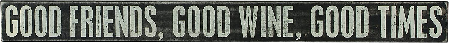 Primitives by Kathy Box Sign, 32-Inch by 3-Inch, Good Times