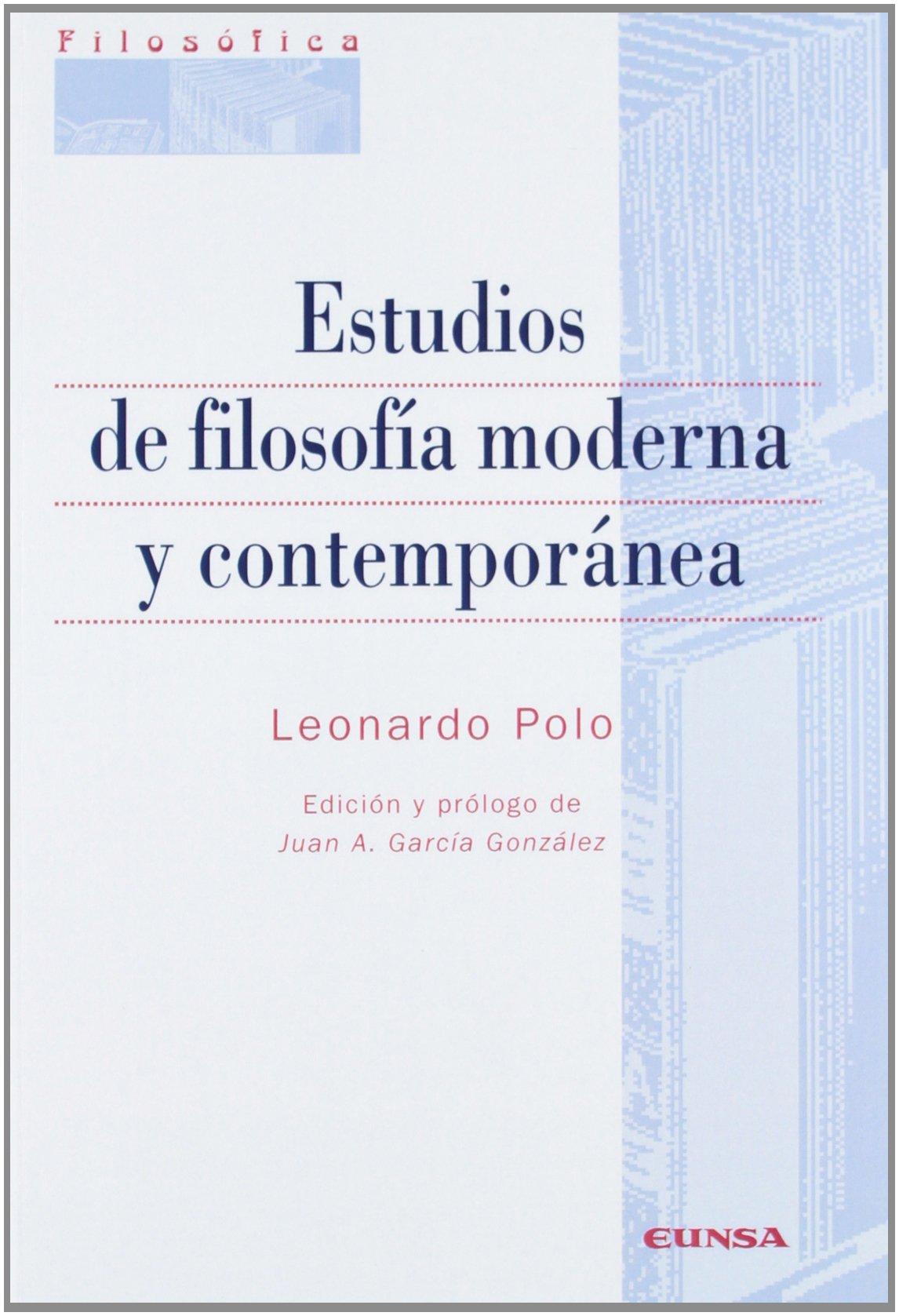 Estudios de filosofía moderna y contemporánea Colección filosófica ...