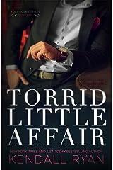 Torrid Little Affair (Forbidden Desires Book 3) Kindle Edition