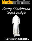Emily Dickinson: Beyond the Myth