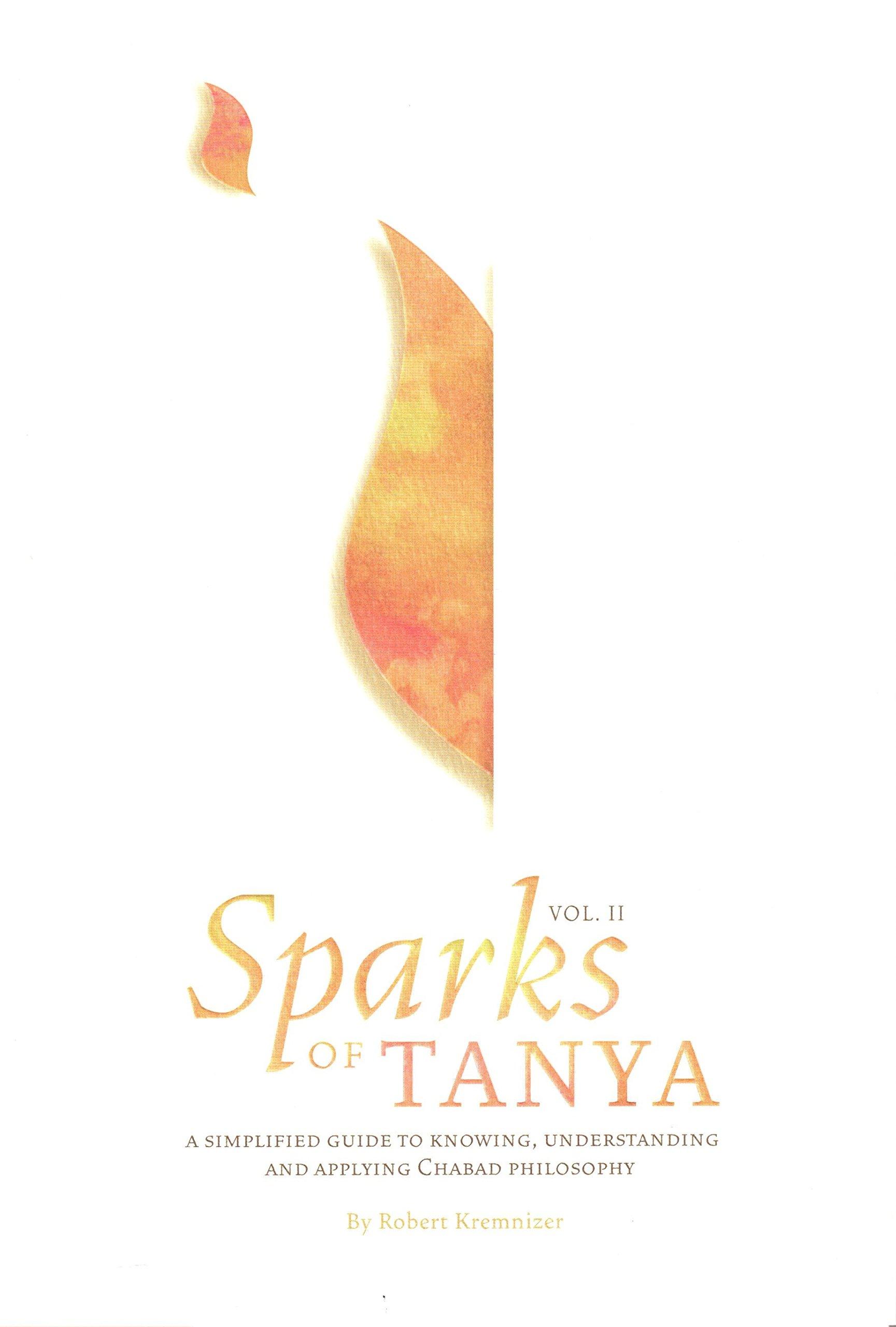Sparks of Tanya Vol. 2 - Shaar HaYichud VehaEmunah & Iggeret HaTeshuvah