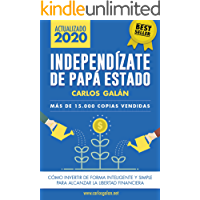 Independízate de Papá Estado: Inversión inteligente y simple