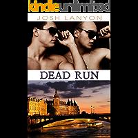 Dead Run (Dangerous Ground Book 4) (English Edition)