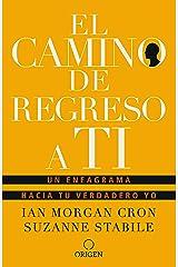 El camino de regreso a ti (Spanish Edition) Kindle Edition