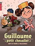 Guillaume petit chevalier, Tome 10 : Coup de foudre à Malecombe !