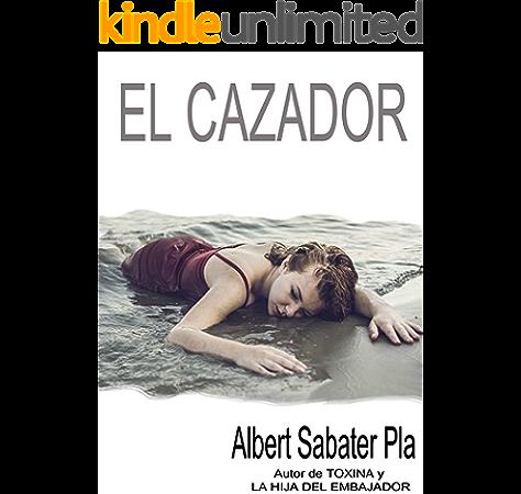 El cazador eBook: Sabater Pla, Albert: Amazon.es: Tienda Kindle