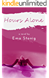 Hours Alone: Sensual Afternoons