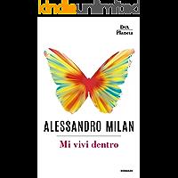 Mi vivi dentro: Alessandro e Wondy. La storia di un amore infinito