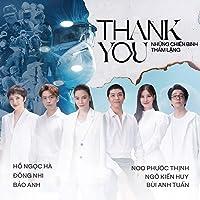 Thank You - Những Chiến Binh Thầm Lặng