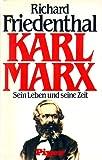 Karl Marx. Sein Leben und seine Zeit