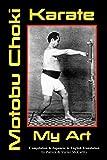 Karate My Art by Motobu Choki: Watashi No Karate-Jutsu