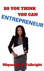So You Think You Can Entrepreneur