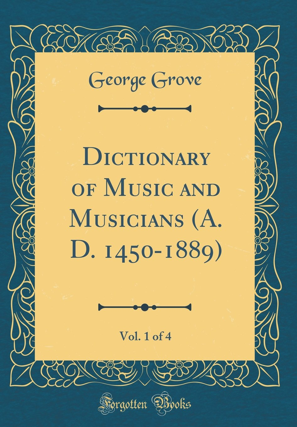 Dictionary of Music and Musicians (A. D. 1450-1889), Vol. 1 of 4 (Classic Reprint) pdf