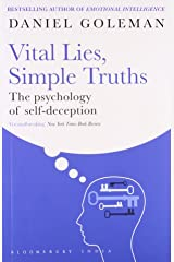 Vital Lies, Simple Truths: The Psychology of Self-Deception Paperback