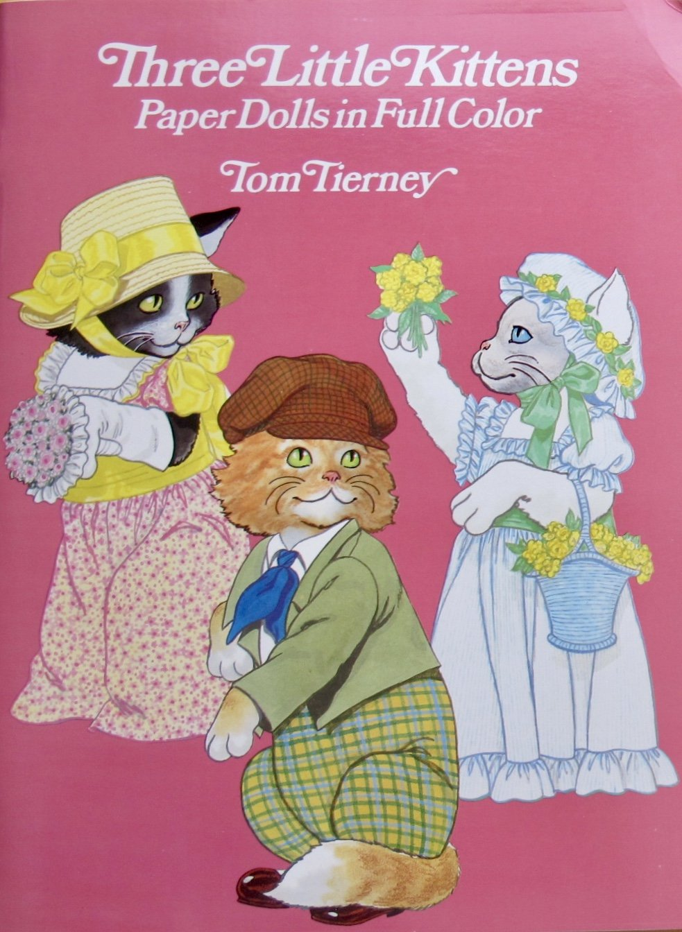 Tom Tierney THREE LITTLE KITTENS PAPER DOLLS BOOK (UNCUT) w 1 CAT DOLL (Auntie Tabitha), 3 KITTEN DOLLS (Flopsy, Mopsy & Max) & FASHIONS (1986 General Publishing, Canada)