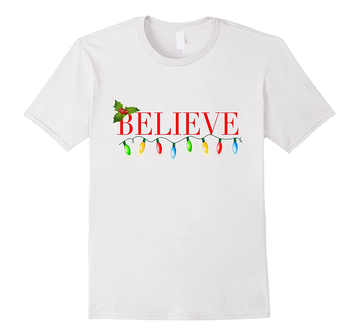 believe christmas shirt holiday