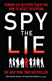 Spy the Lie: How to spot deception the CIA way