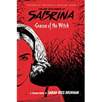 Sabrina. Season Of The Witch: 1 (Chilling Adventures of Sabrina)