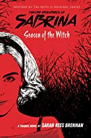Sabrina. Season Of The Witch (Chilling Adventures