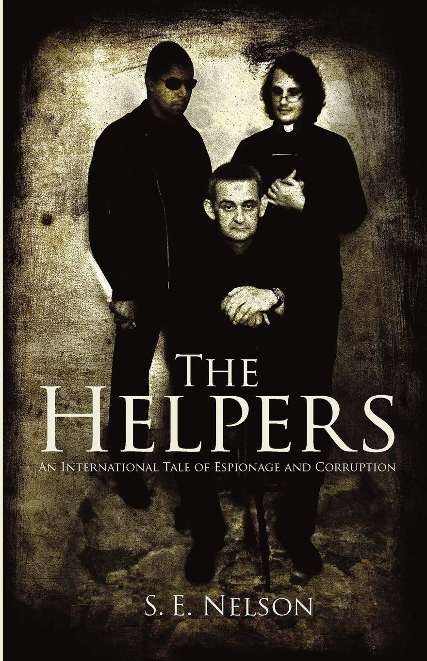 The Helpers: An International Tale of Espionage and Corruption PDF