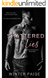 Shattered Lies (Devastation Duet Book 1)