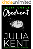 Deliciously Obedient: Secret Boss Office Romance Romantic Comedy