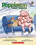 Poppleton and Friends: An Acorn Book