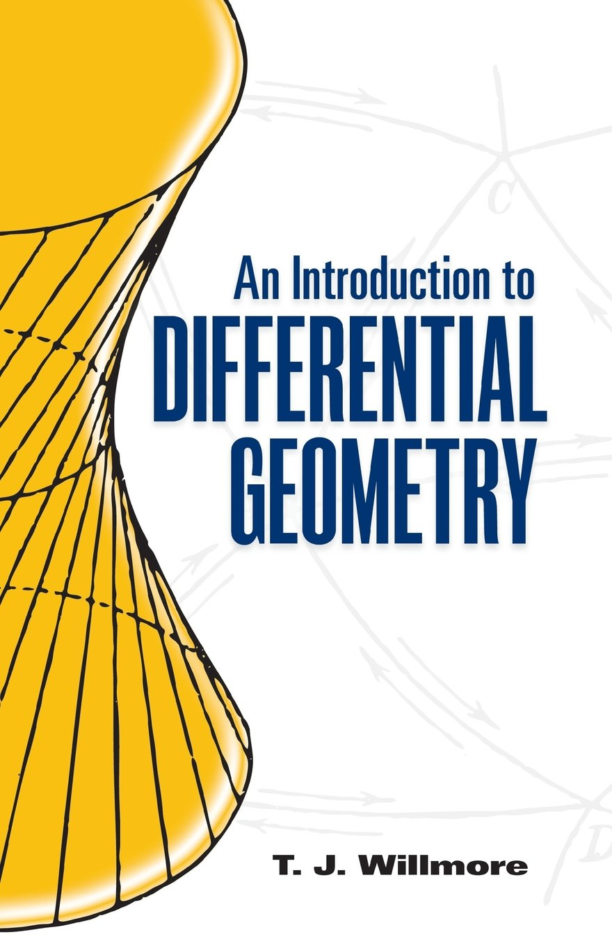An Introduction to Differential Geometry (Dover Books on Mathematics)