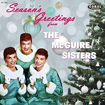 seasons greetings from the mcguire sisters the complete coral christmas recordings - Amazon Christmas