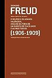 Freud (1906-1909) - O delírio e os sonhos na Gradiva e outros textos: Obras completas volume 8