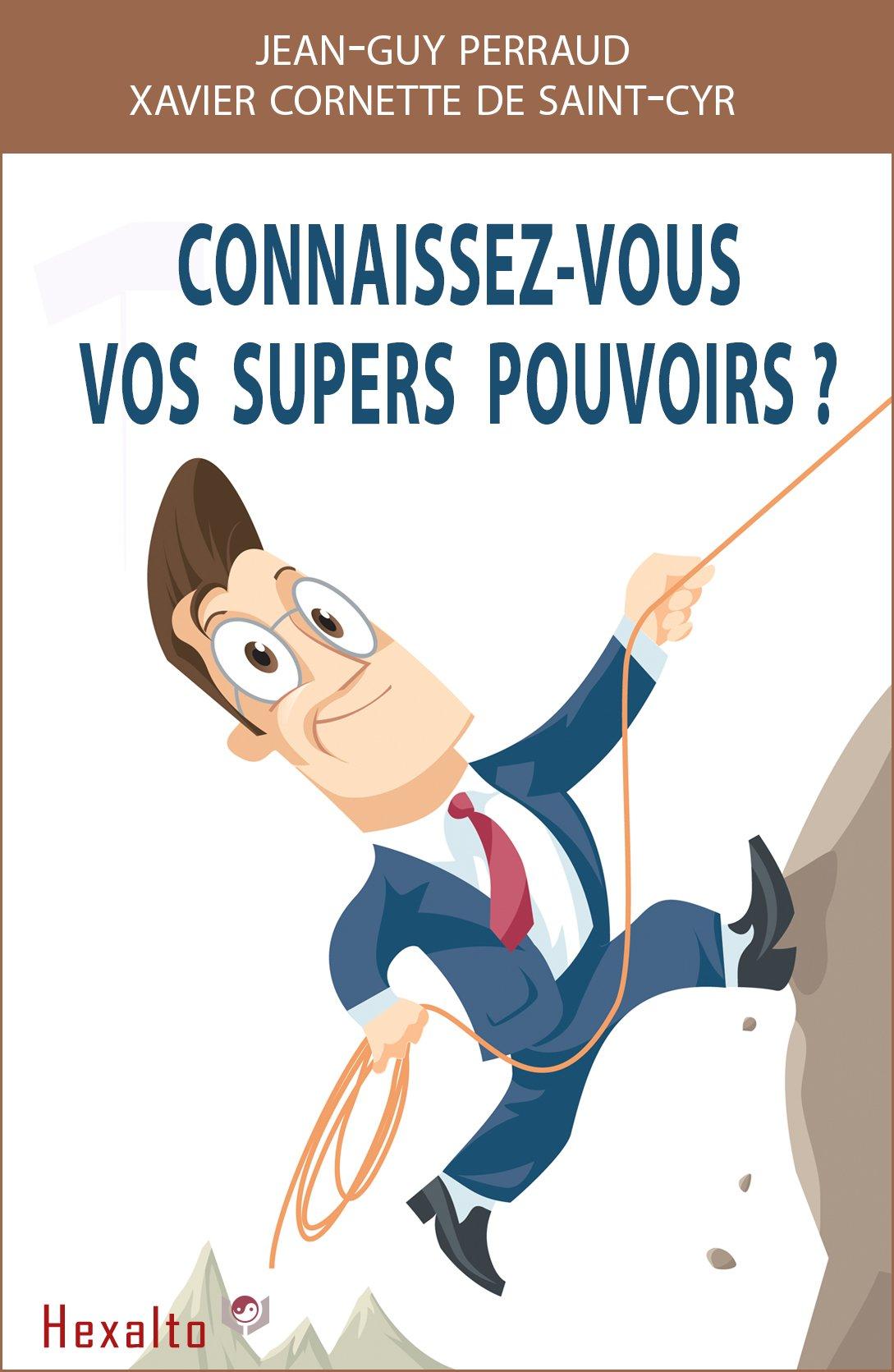 Vos Supers Pouvoirs    Développement Personnel   Comment Obtenir Des Résultats Extraordinaires Dans Votre Vie    French Edition